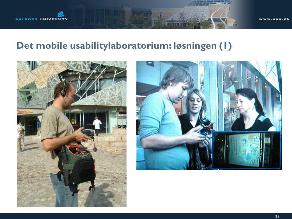 34 Det mobile usabilitylaboratorium: løsningen (1)