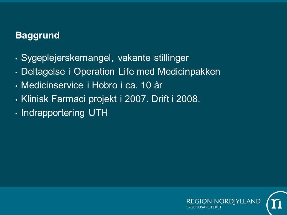 Baggrund Sygeplejerskemangel, vakante stillinger Deltagelse i Operation Life med Medicinpakken Medicinservice i Hobro i ca.