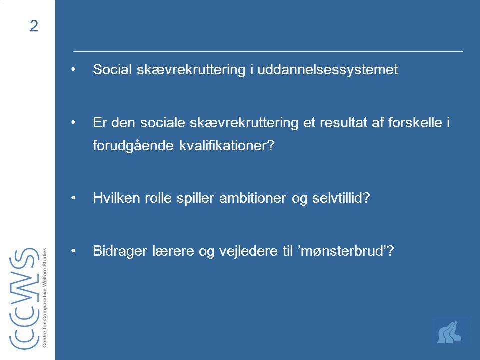 2 Social skævrekruttering i uddannelsessystemet Er den sociale skævrekruttering et resultat af forskelle i forudgående kvalifikationer.