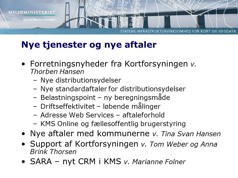 Nye tjenester og nye aftaler Forretningsnyheder fra Kortforsyningen v.