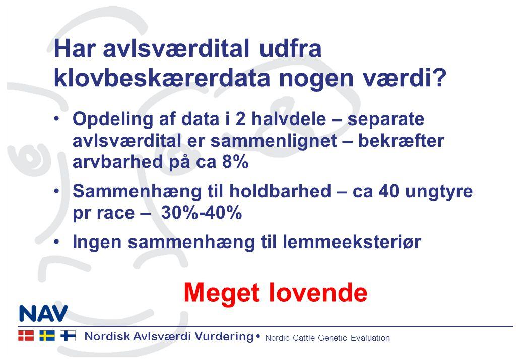 Nordisk Avlsværdi Vurdering Nordic Cattle Genetic Evaluation Har avlsværdital udfra klovbeskærerdata nogen værdi.