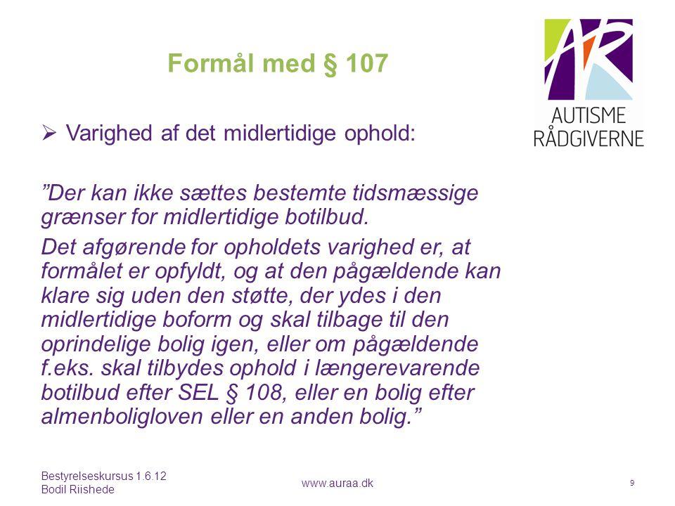 Socialpædagogisk støtte til voksne Asperger personaletræf 18.9.2014 Bodil Riishede www.auraa.dk 10 Lov om Social Service § 85.