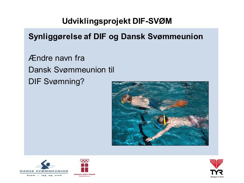 Synliggørelse af DIF og Dansk Svømmeunion Ændre navn fra Dansk Svømmeunion til DIF Svømning.