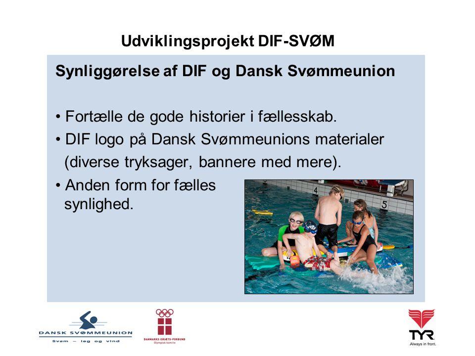 Synliggørelse af DIF og Dansk Svømmeunion Fortælle de gode historier i fællesskab.
