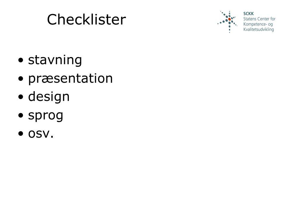 Checklister stavning præsentation design sprog osv.