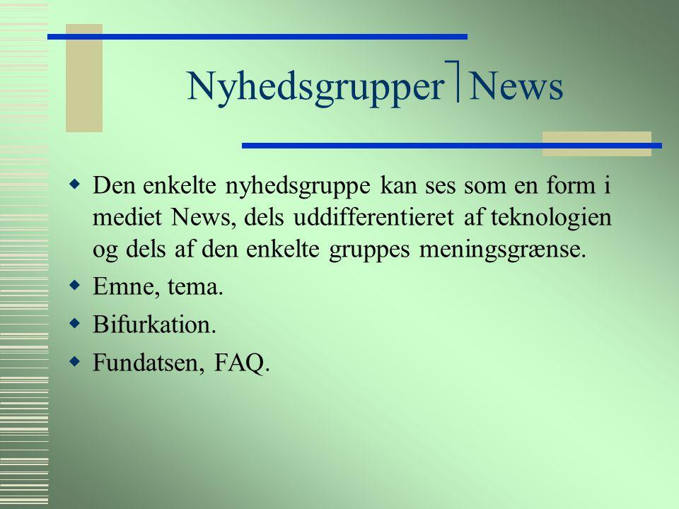 News  Samfundet  News er en form i samfundet uddifferentieret af den teknologi der afkobler den fra anden kommunikation.