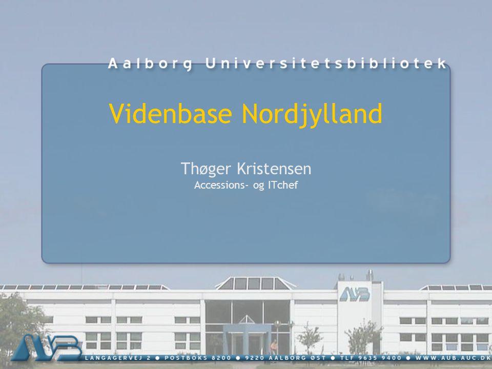 Videnbase Nordjylland Thøger Kristensen Accessions- og ITchef