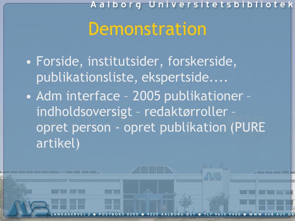 Demonstration Forside, institutsider, forskerside, publikationsliste, ekspertside....