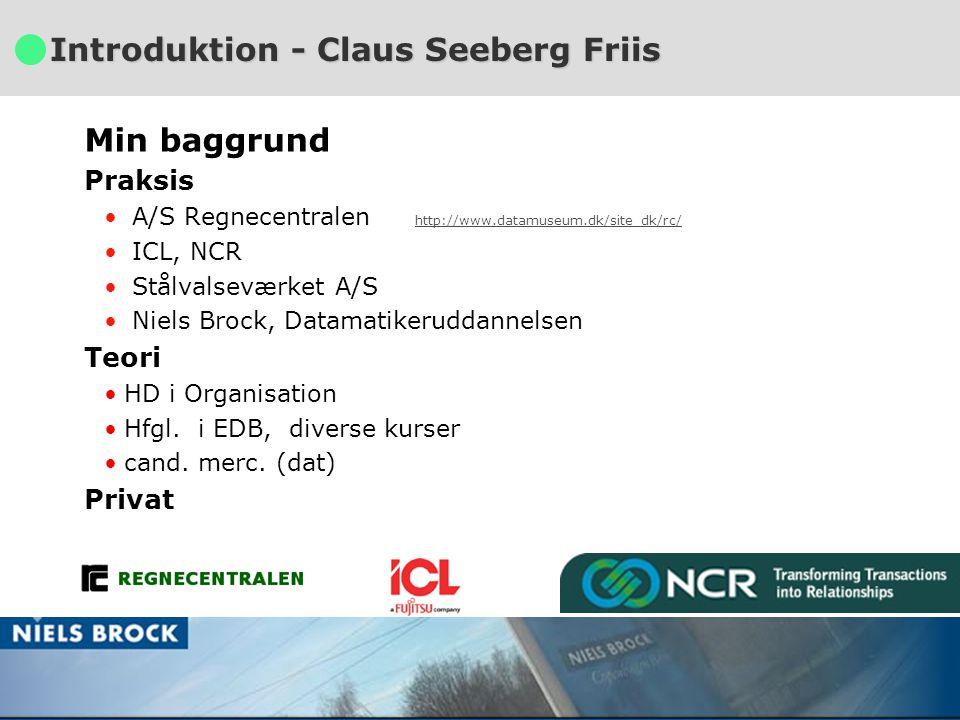 - 4 - Projektledelse Foråret 2005 Lektion 1 Peter Looms & Claus Seeberg Friis Introduktion - Claus Seeberg Friis Min baggrund Praksis A/S Regnecentralen http://www.datamuseum.dk/site_dk/rc/ http://www.datamuseum.dk/site_dk/rc/ ICL, NCR Stålvalseværket A/S Niels Brock, Datamatikeruddannelsen Teori HD i Organisation Hfgl.
