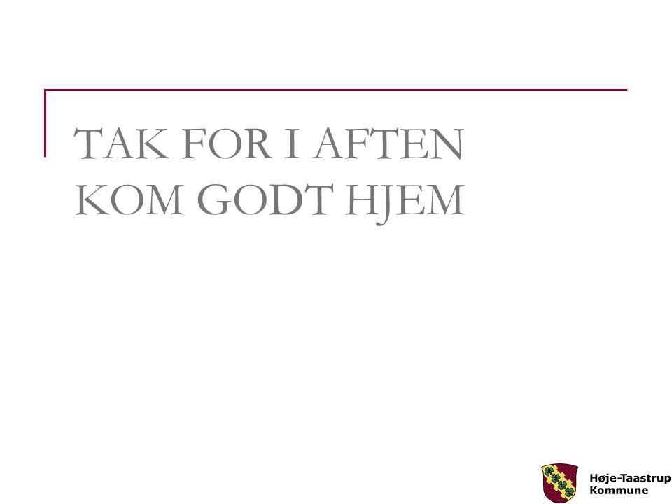 TAK FOR I AFTEN KOM GODT HJEM