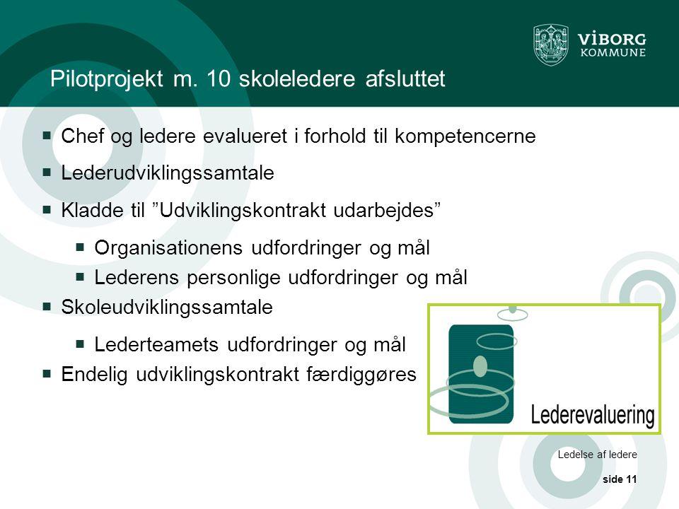 Ledelse af ledere side 11 Pilotprojekt m.