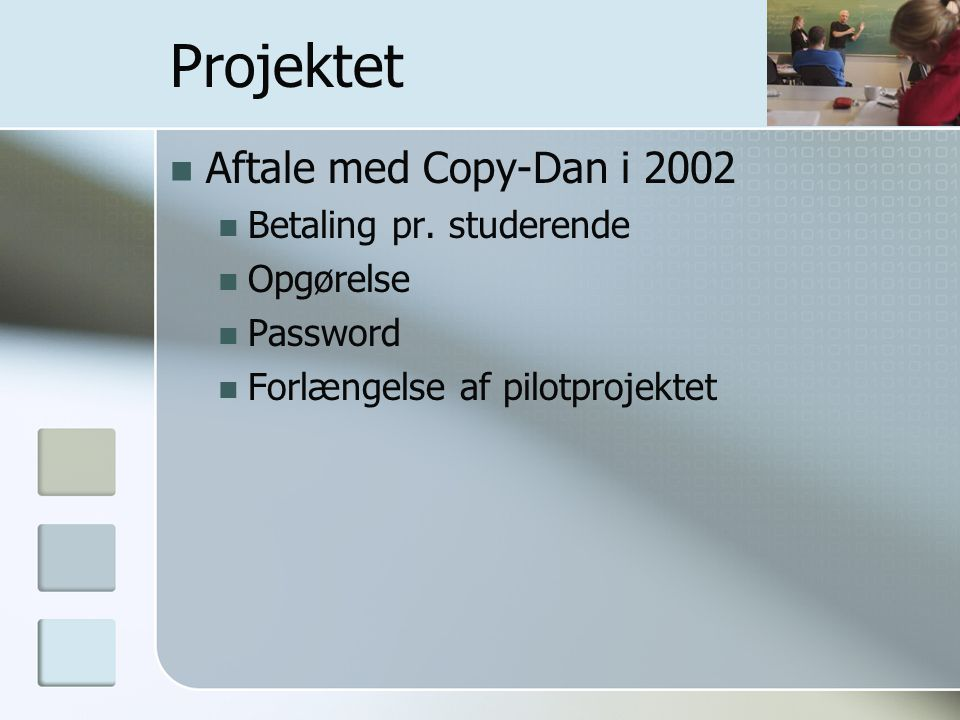 Projektet Aftale med Copy-Dan i 2002 Betaling pr.
