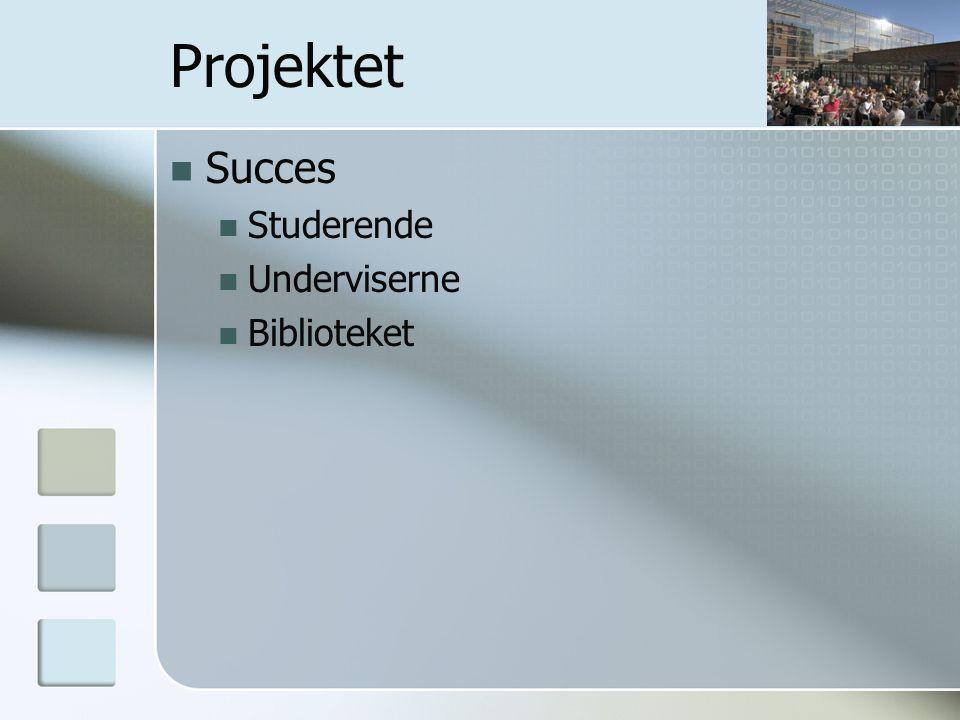 Projektet Succes Studerende Underviserne Biblioteket