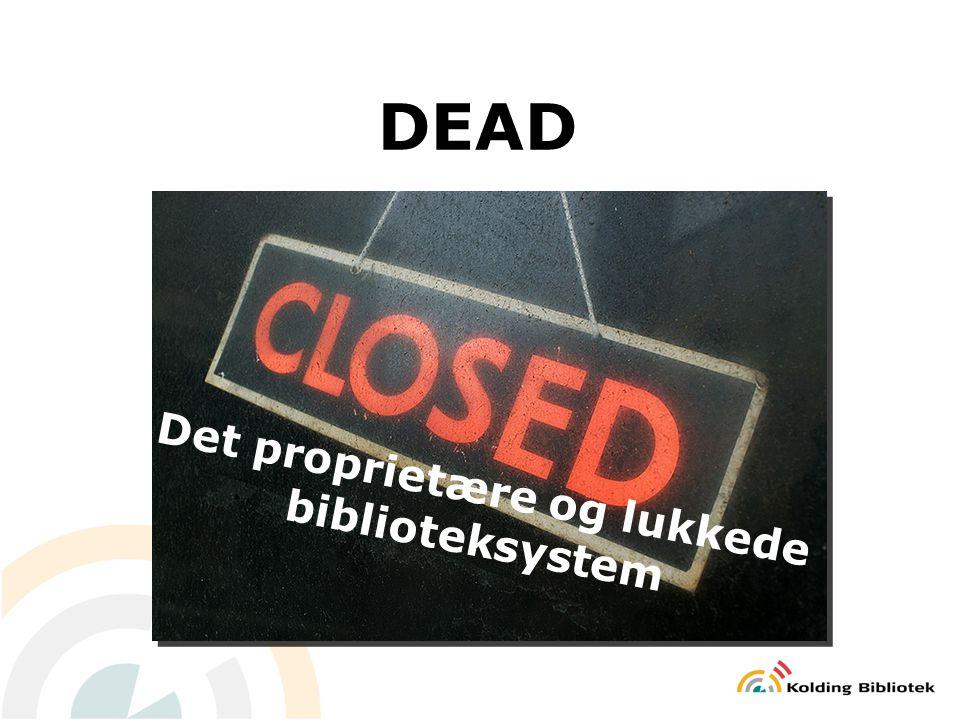 Det proprietære og lukkede biblioteksystem