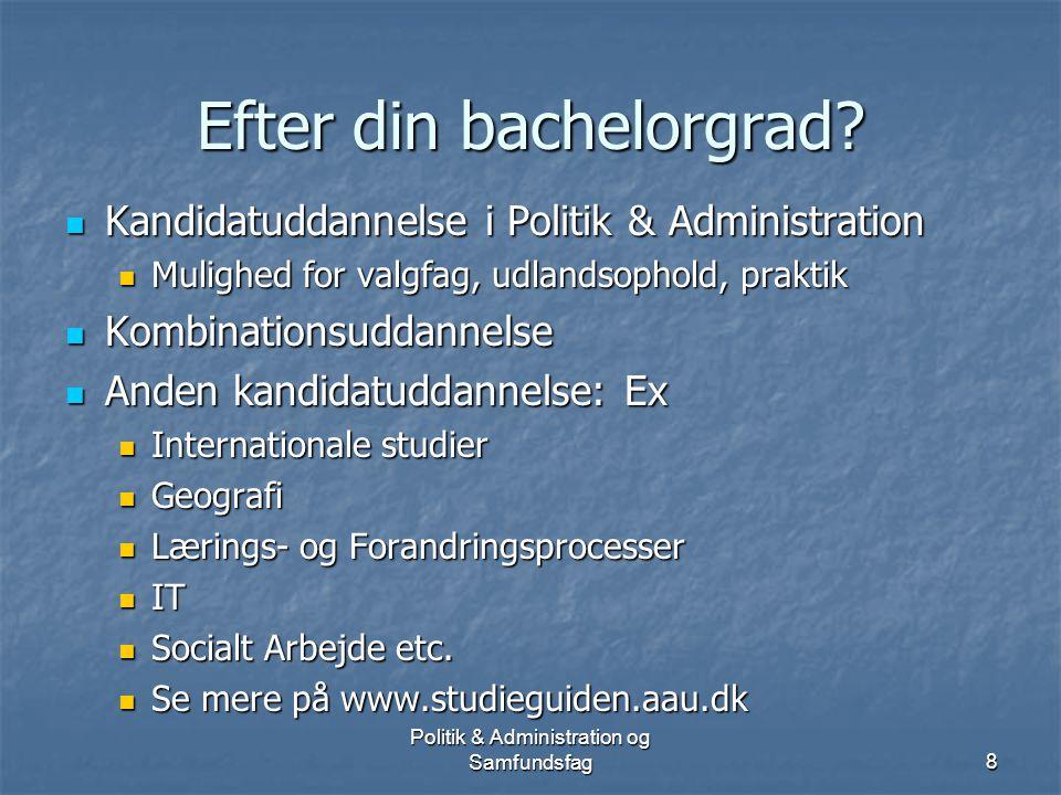 Politik & Administration og Samfundsfag7 Uddannelsernes struktur Politik & Administration Samfundsfag 1.