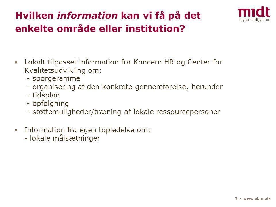3 ▪ www.ol.rm.dk Hvilken information kan vi få på det enkelte område eller institution.