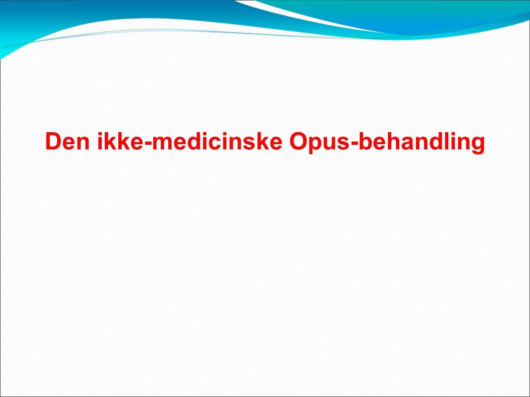Den ikke-medicinske Opus-behandling