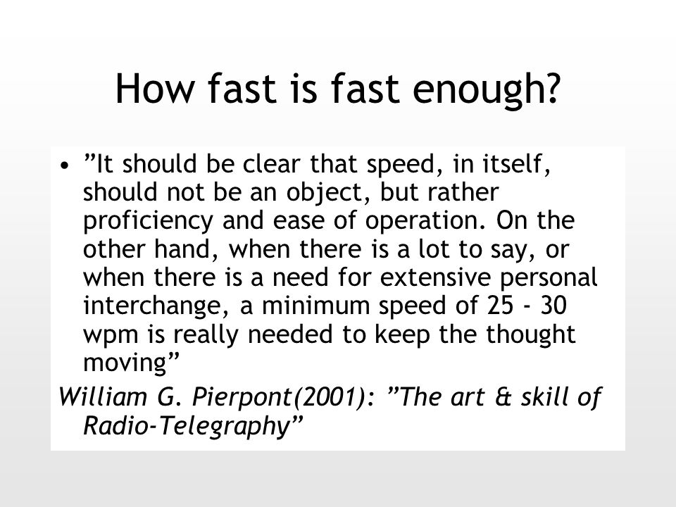 How fast is fast enough.