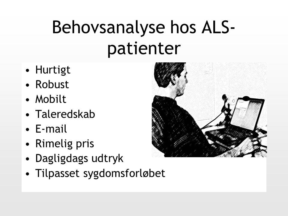 Behovsanalyse hos ALS- patienter Hurtigt Robust Mobilt Taleredskab E-mail Rimelig pris Dagligdags udtryk Tilpasset sygdomsforløbet