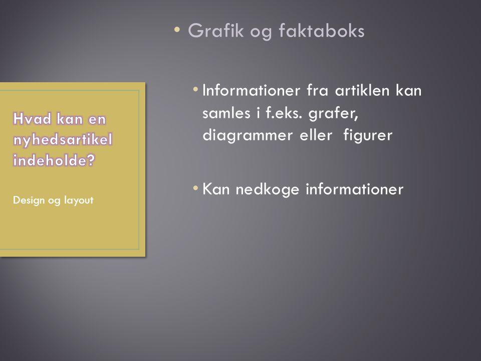 Grafik og faktaboks Informationer fra artiklen kan samles i f.eks.