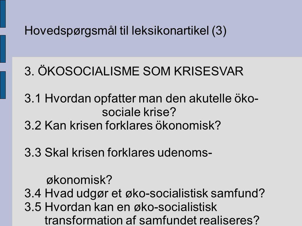 Hovedspørgsmål til leksikonartikel (3) 3.