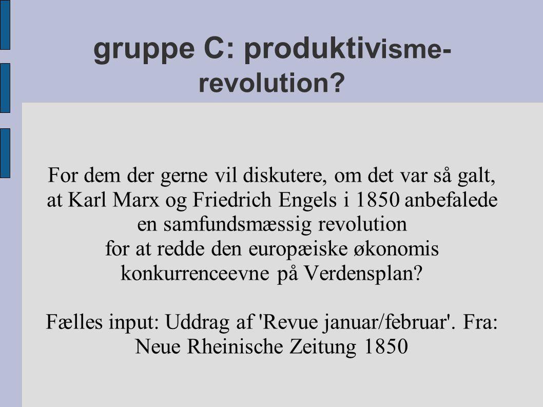 gruppe C: produktiv isme- revolution.
