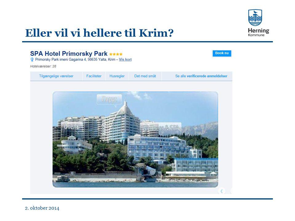 Eller vil vi hellere til Krim 2. oktober 2014