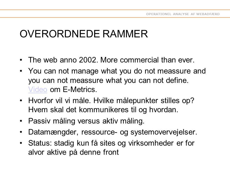 OPERATIONEL ANALYSE AF WEBADFÆRD OVERORDNEDE RAMMER The web anno 2002.