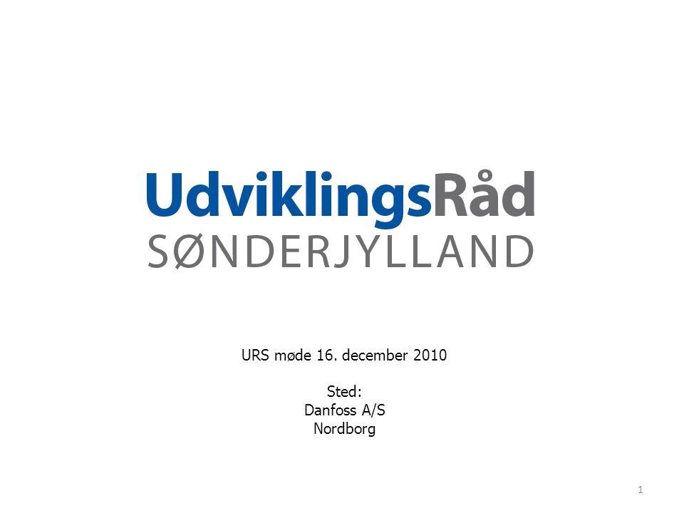 URS møde 16. december 2010 Sted: Danfoss A/S Nordborg 1