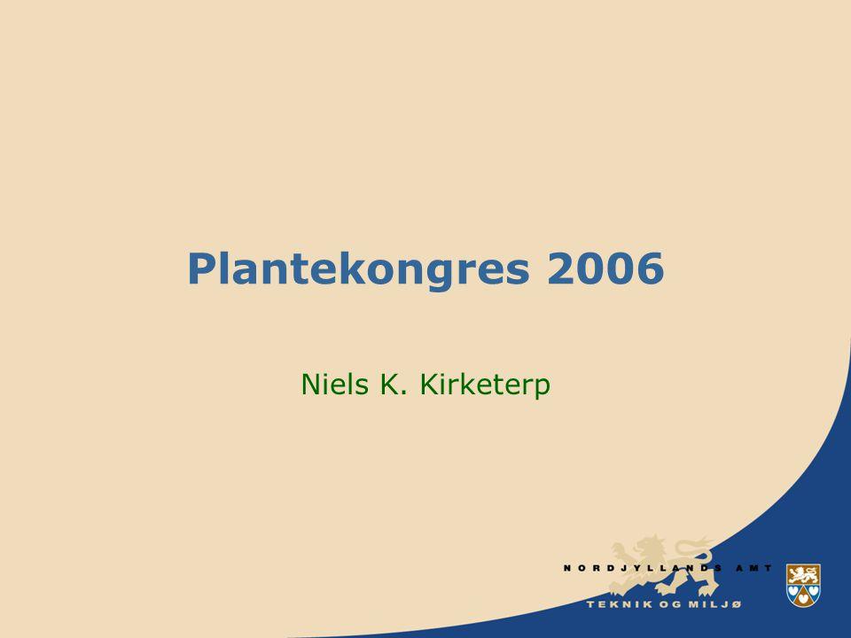 Plantekongres 2006 Niels K. Kirketerp