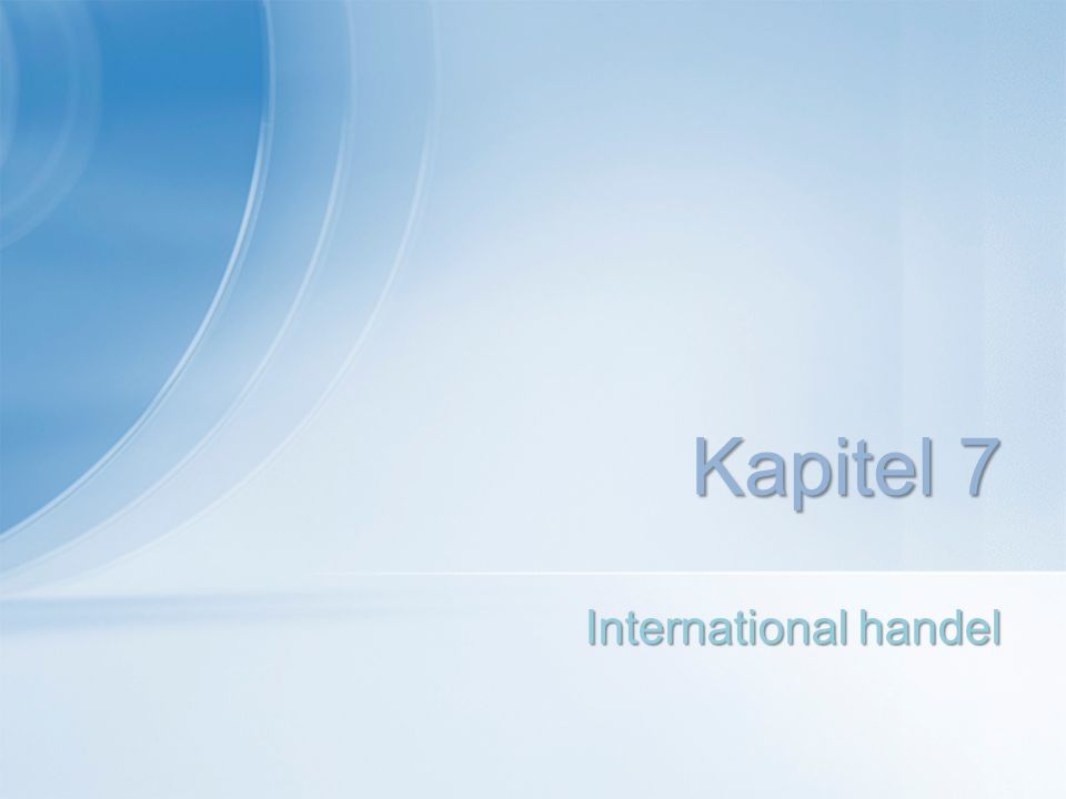 International handel Kapitel 7