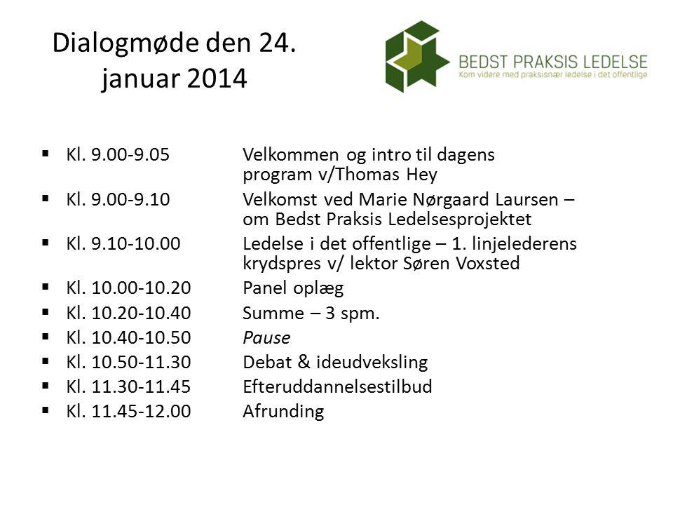 Dialogmøde den 24. januar 2014  Kl.