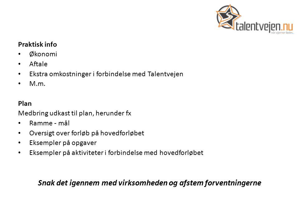 Praktisk info Økonomi Aftale Ekstra omkostninger i forbindelse med Talentvejen M.m.