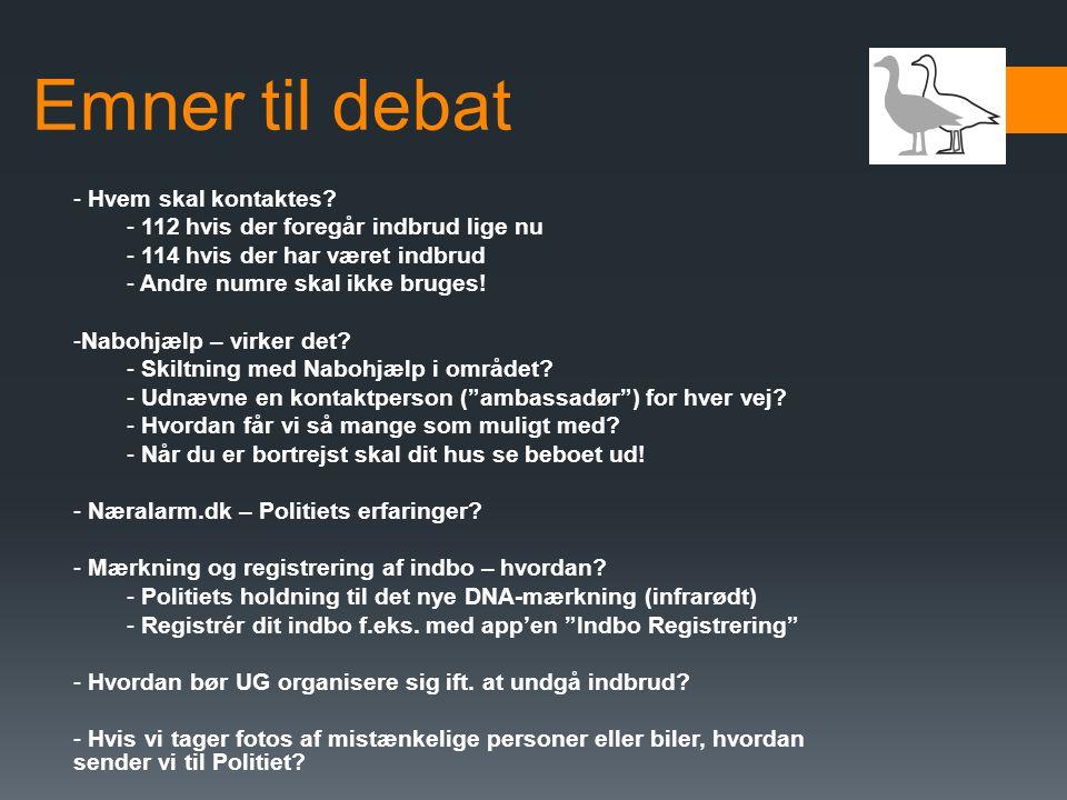 Emner til debat - Hvem skal kontaktes.