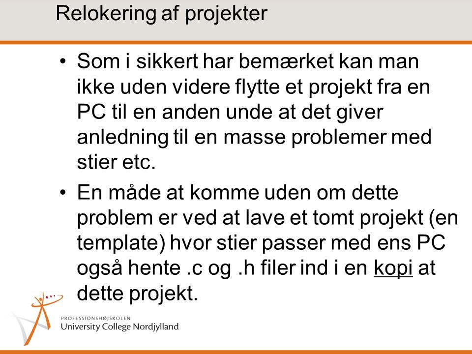 Relokering af projekter Som i sikkert har bemærket kan man ikke uden videre flytte et projekt fra en PC til en anden unde at det giver anledning til en masse problemer med stier etc.