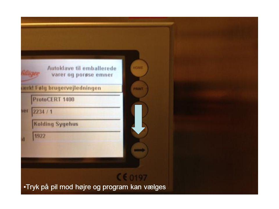 Tryk på pil mod højre og program kan vælges