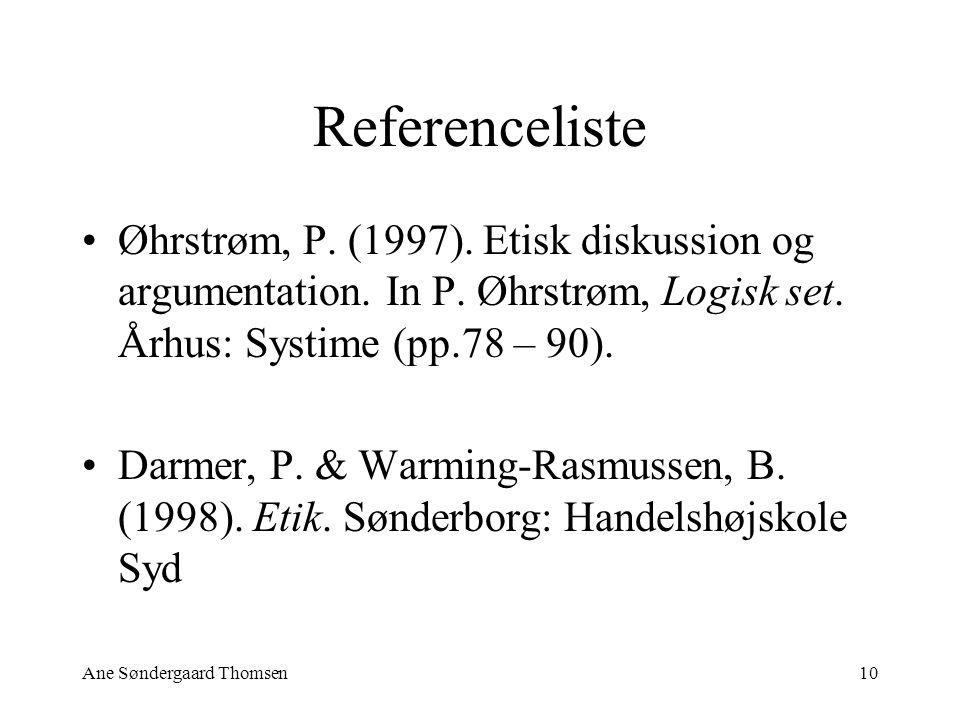 Ane Søndergaard Thomsen10 Referenceliste Øhrstrøm, P.