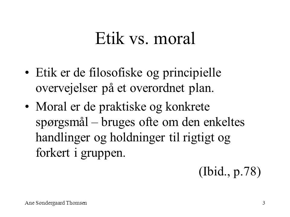Ane Søndergaard Thomsen3 Etik vs.