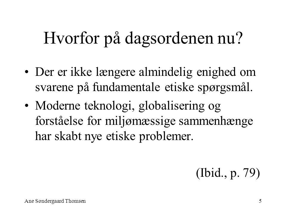 Ane Søndergaard Thomsen5 Hvorfor på dagsordenen nu.