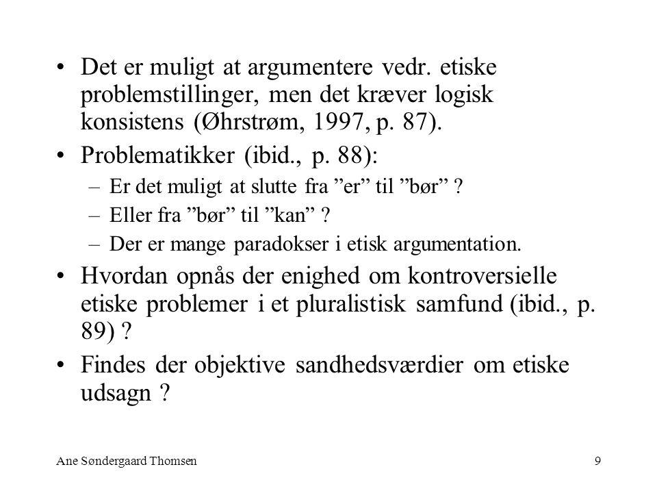 Ane Søndergaard Thomsen9 Det er muligt at argumentere vedr.