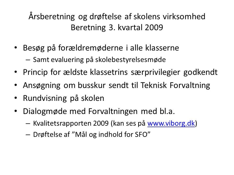 Årsberetning og drøftelse af skolens virksomhed Beretning 3.