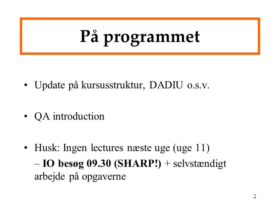 2 På programmet Update på kursusstruktur, DADIU o.s.v.