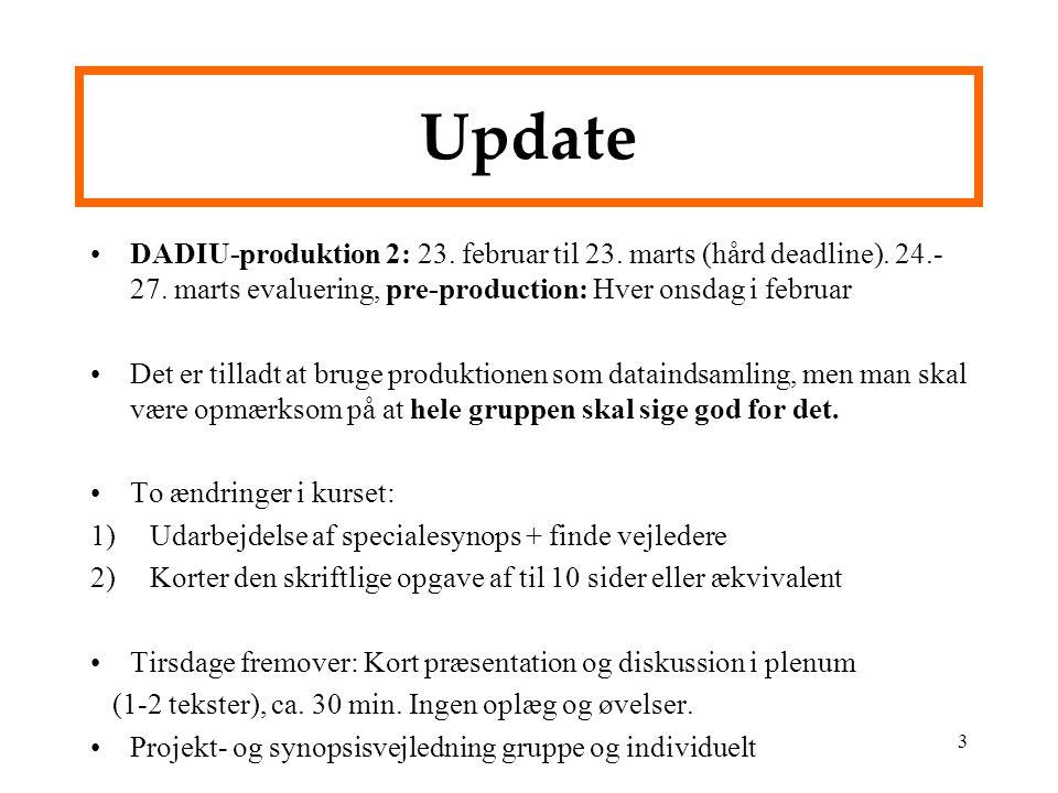 DADIU-produktion 2: 23. februar til 23. marts (hård deadline).