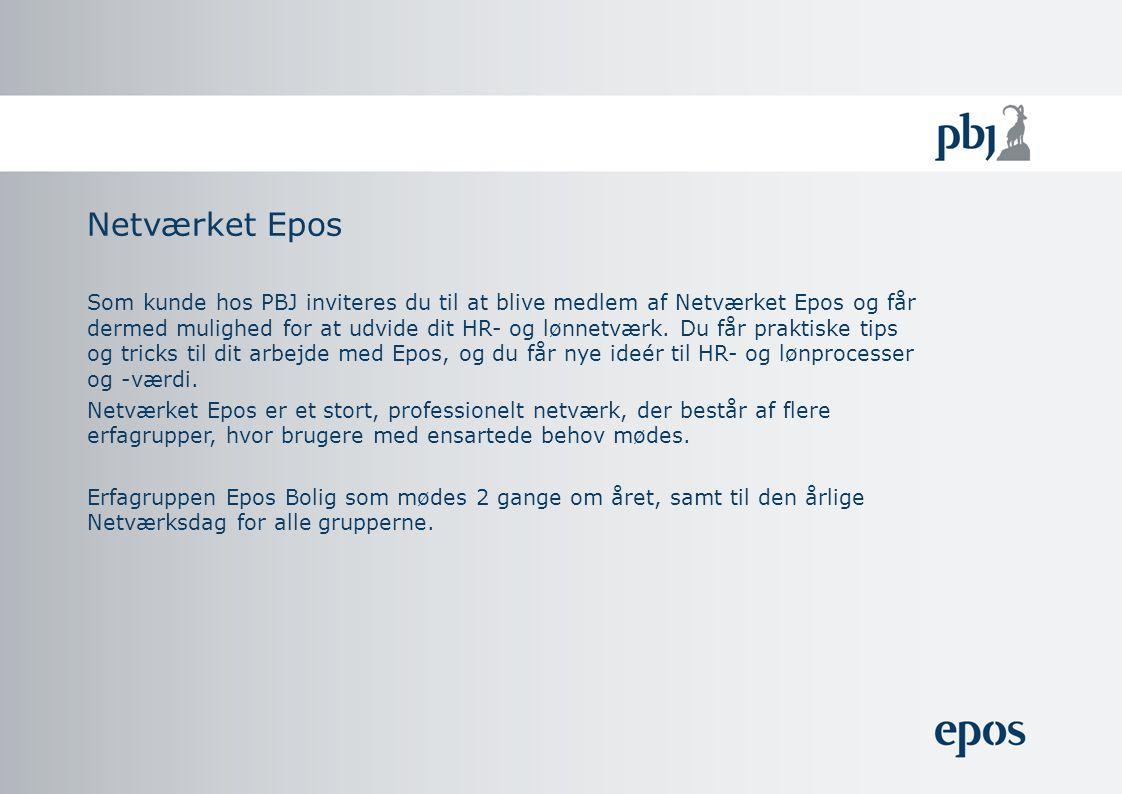 Netværket Epos Som kunde hos PBJ inviteres du til at blive medlem af Netværket Epos og får dermed mulighed for at udvide dit HR- og lønnetværk.