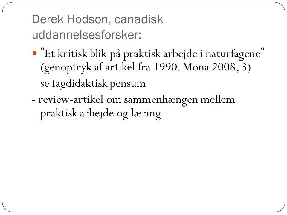 Derek Hodson, canadisk uddannelsesforsker: Et kritisk blik på praktisk arbejde i naturfagene (genoptryk af artikel fra 1990.