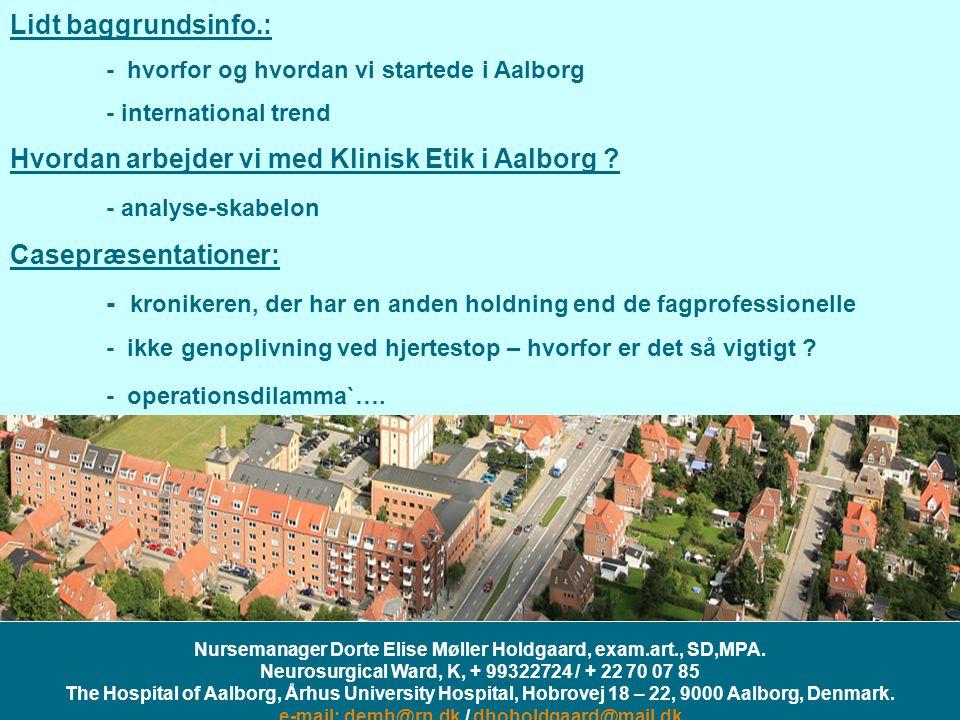 Nursemanager Dorte Elise Møller Holdgaard, exam.art., SD,MPA.