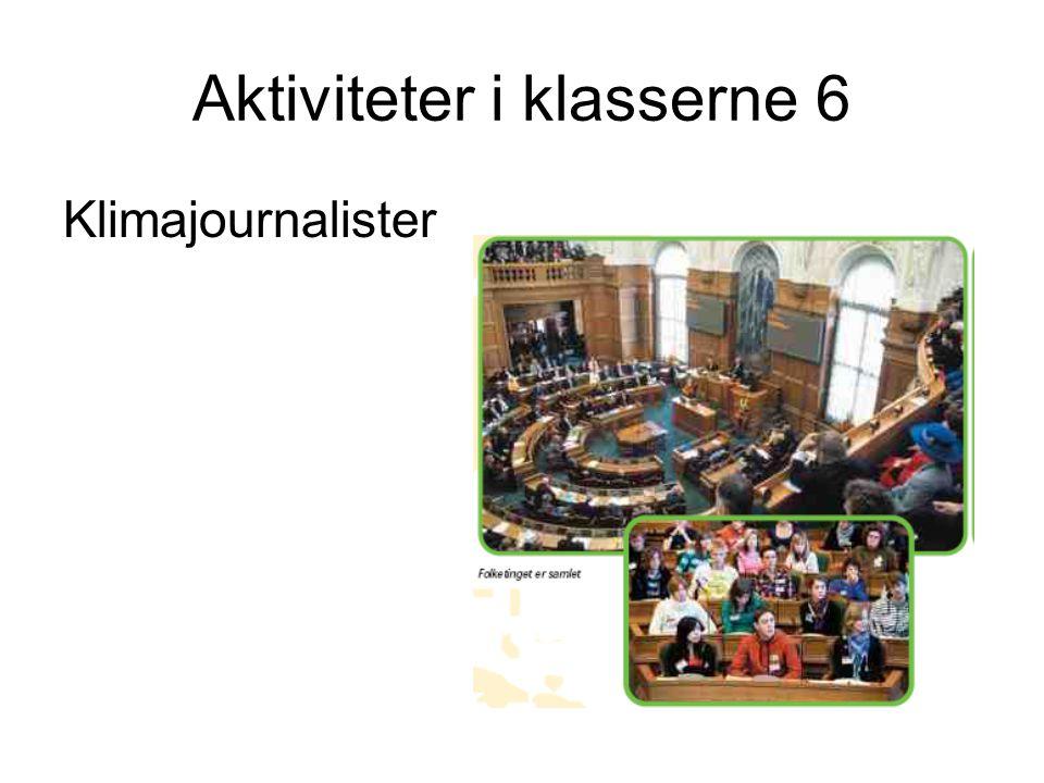 Aktiviteter i klasserne 6 Klimajournalister