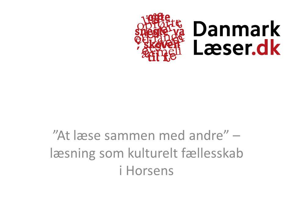 At læse sammen med andre – læsning som kulturelt fællesskab i Horsens