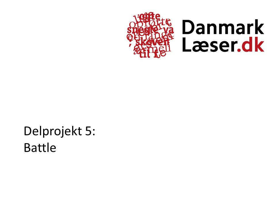 Delprojekt 5: Battle