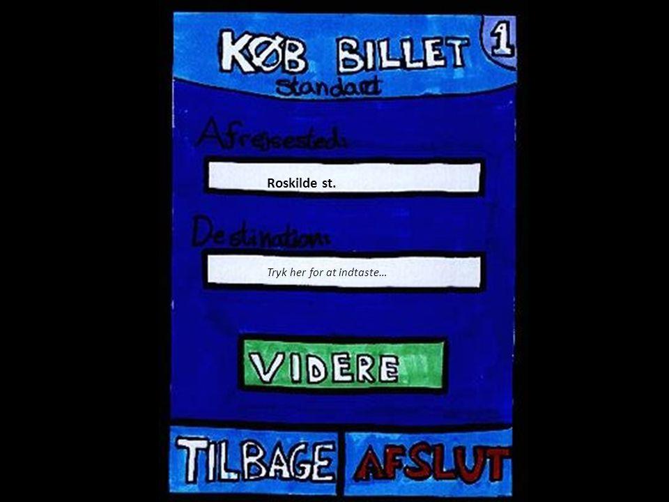 Roskilde st. Tryk her for at indtaste…